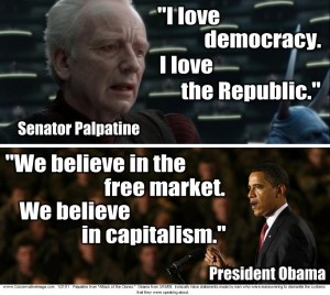 palpatine loves democracy just like obama believes in capitalism